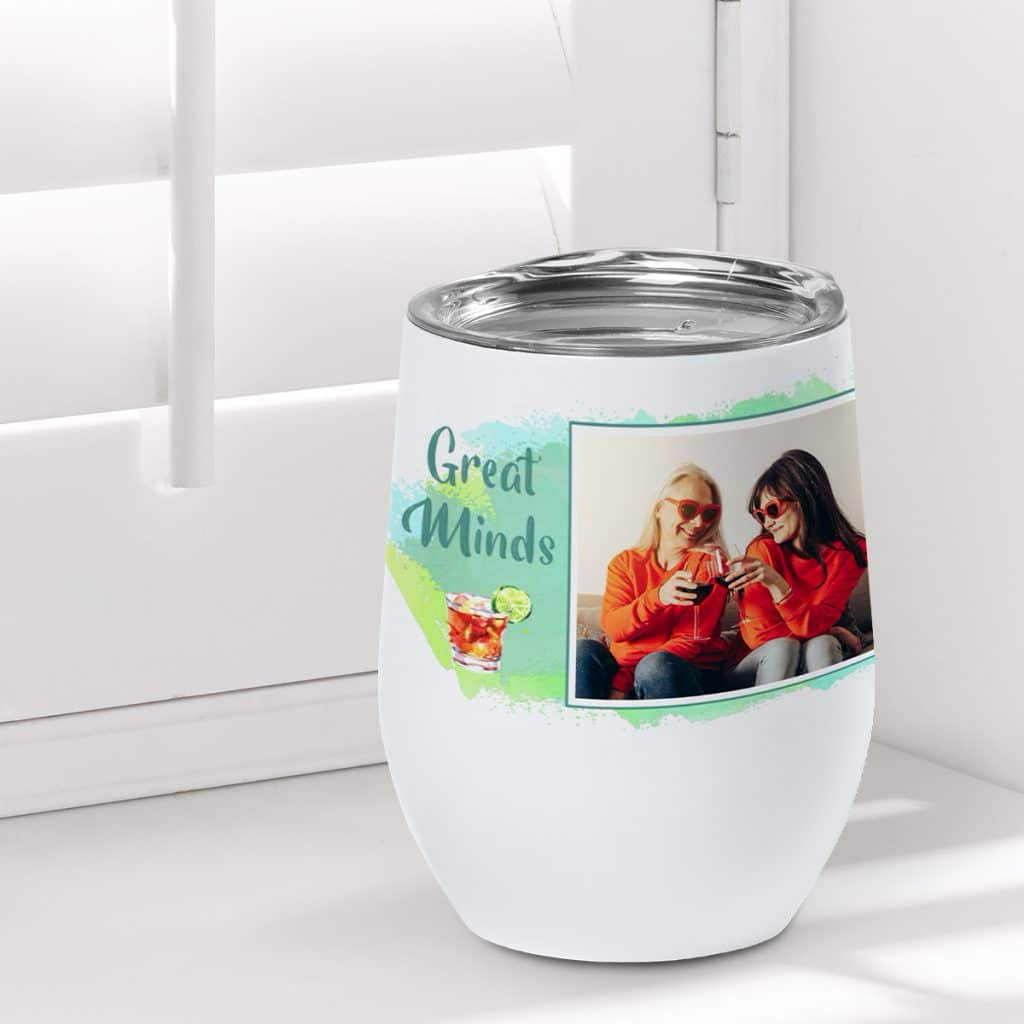 Insulated wine tumbler featuring a photo of two girl friends drinking wine